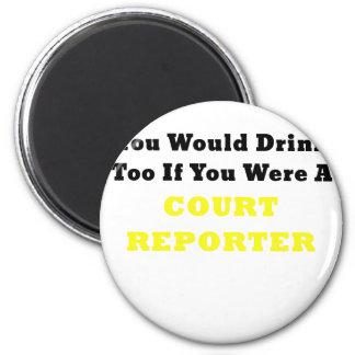 Sie würden auch trinken, wenn Sie ein Runder Magnet 5,7 Cm