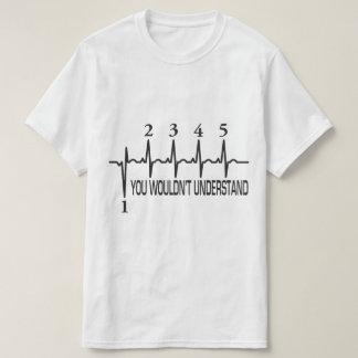 SIE WÜRDEN NICHT VERSTEHEN T-Shirt