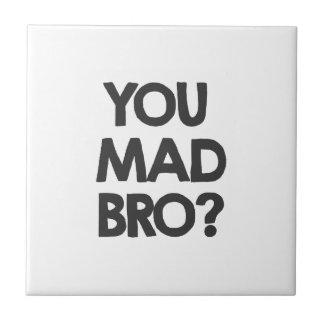 Sie wütendes bro? keramikfliese