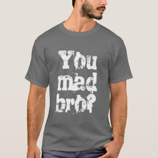 Sie wütendes bro Shirt