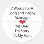 Sieben Wörter für eine lange und glückliche Heirat Runder Sticker