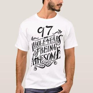 Siebenundneunzig ganze Jahre des Seins fantastisch T-Shirt