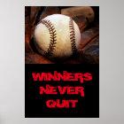 Sieger beendigen nie inspirierend Baseball Poster