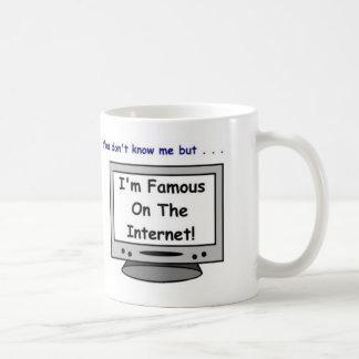 Sind Sie auf dem Internet berühmt? Kaffeetasse
