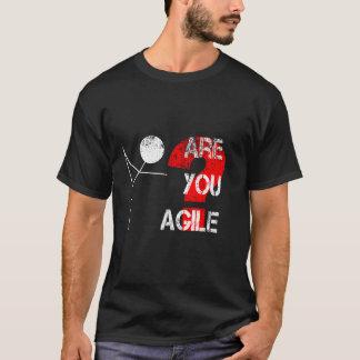 Sind Sie beweglich? T-Shirt