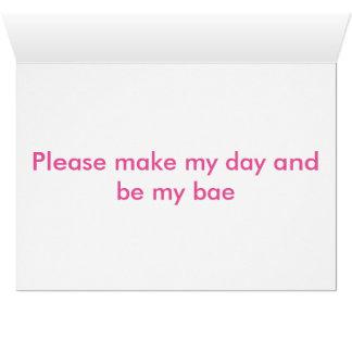 Sind Sie die Karte meines bae Valentinsgrußes