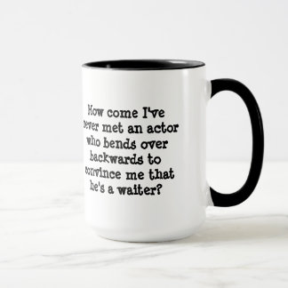 Sind Sie ein Schauspieler oder eine Kellner-Tasse Tasse
