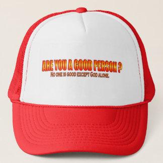 Sind Sie eine gute Person? Truckerkappe