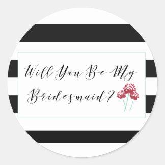 Sind Sie mein Brautjungfern-Antrag-Aufkleber Runder Aufkleber