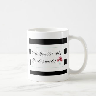 Sind Sie mein Brautjungfern-Antrag Kaffeetasse