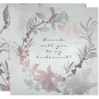 Sind Sie mein Brautjungfern-Rosa-grauer silberner Quadratische 13,3 Cm Einladungskarte