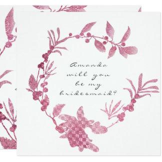 Sind Sie mein Brautjungfern-Rosa-HimbeerKranz Quadratische 13,3 Cm Einladungskarte