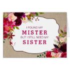 Sind Sie meine Brautjungfer, Burgunder Blumen3979 Karte