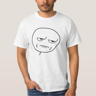 Sind Sie mich scherzend Raserei-Gesicht Meme T-Shirt