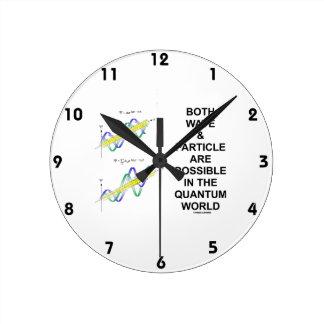 sind Welle u. Partikel im Quantum möglich Wanduhr