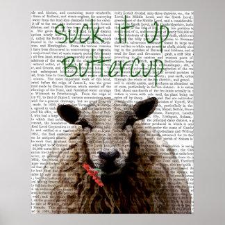 Sind zum Kotzen Sie es herauf Butterblume Poster