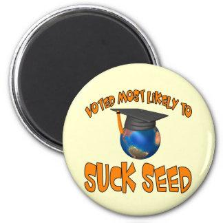 Sind zum Kotzen Sie Samen Runder Magnet 5,1 Cm