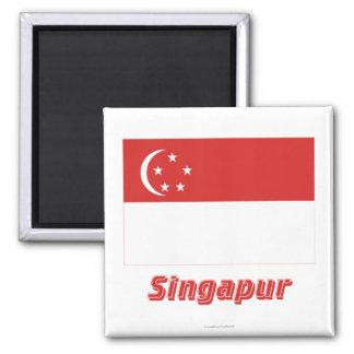 Singapur Flagge MIT Namen Quadratischer Magnet