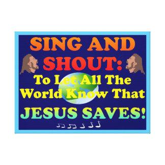 Singen Sie und schreien Sie Lobe zum Lord, die Leinwanddruck