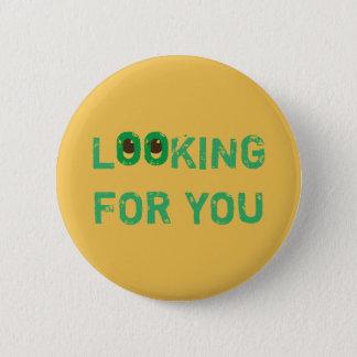 Single, der SIE grün auf irgendeiner Farbe SUCHT Runder Button 5,7 Cm