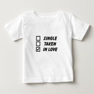 Single, taken, in love baby t-shirt