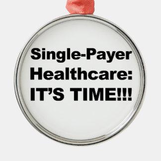 Single-Zahler-Gesundheitswesen - es ist Zeit! Silbernes Ornament