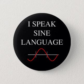 Sinus-Sprache Runder Button 5,7 Cm