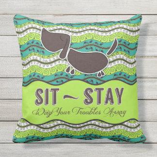 Sitzen Sie Aufenthalt-Witzbold Ihr Kissen Für Draußen