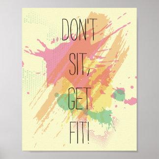 """""""Sitzen Sie nicht, erhalten Sie Sitz!""""  Poster"""