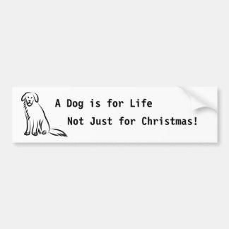 Sitzender Hund, ein Hund ist für das Leben, nicht  Auto Aufkleber