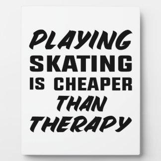 Skaten zu spielen ist billiger als Therapie Fotoplatte