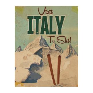 Ski fahrendes Vintages Reiseplakat Italiens Holzwanddeko