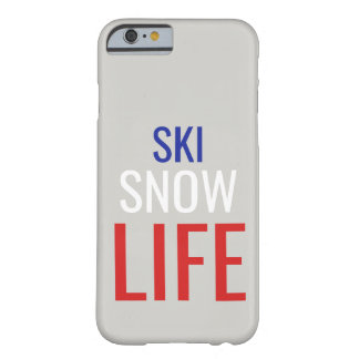 Ski, Schnee, Leben IPhone 6/6S Fall Barely There iPhone 6 Hülle