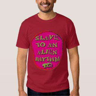 Sklave zu einem alien-Rhythmus T-Shirts