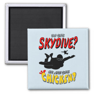 Skydive oder Huhn? (Schwarzes) Quadratischer Magnet