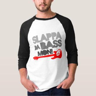 Slappa DA Baß Montag! T-Shirt