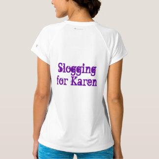 Slogging für Karen T-Shirt