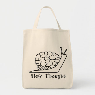 Slow Thought Tragetasche