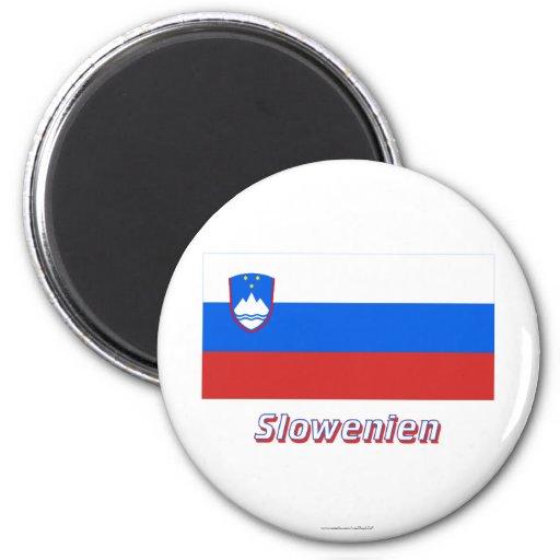 Slowenien Flagge MIT Namen Kühlschrankmagnet