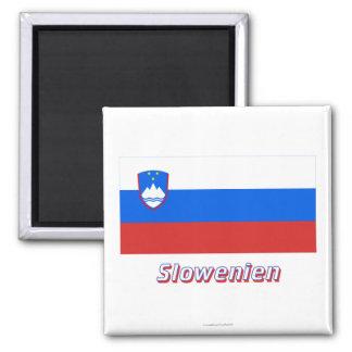 Slowenien Flagge MIT Namen Quadratischer Magnet