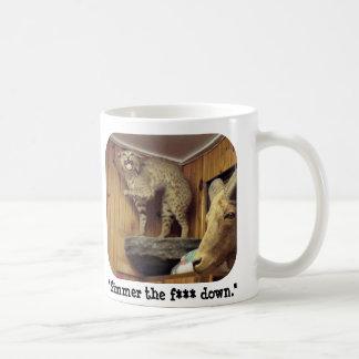 """Smokey, das der Rotluchs sagt, dass """"unten sieden Kaffeetasse"""