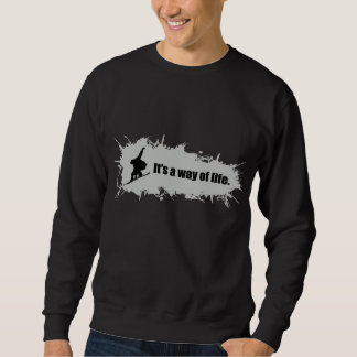 Snowboarding ist eine Lebensart Sweatshirt