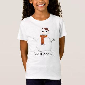 """Snowman, """"ließ es schneien!"""" Das T-Shirt des"""