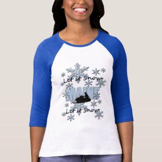 Snowmobile ließ es schneien Maine RaglanT-Shirt T-Shirt
