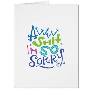 So traurige Entschuldigungs-Karte Riesige Grußkarte