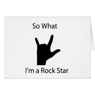 So, was ich ein Rockstar bin Grußkarte