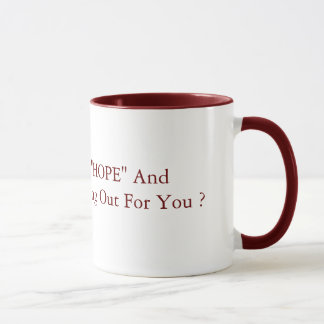 """So, wie dass """"HOFFNUNG"""" und """"ÄNDERUNG"""" 15oz Rot Tasse"""