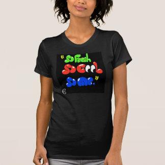 So you. T-Shirt