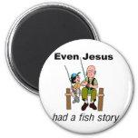 Sogar Jesus hatte ein christliches Sprichwort der  Kühlschrankmagnet