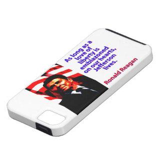 Solange eine Liebe der Freiheit - Ronald Reagan iPhone 5 Hülle